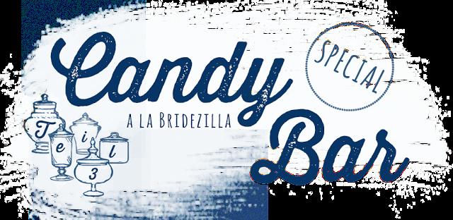 http://bridezillasbloggen.blogspot.de/2015/06/inspiration-candy-bar-la-bridezillas.html