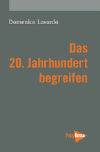 Domenico Losurdo: Das 20. Jahrhundert begreifen, PapyRossa Verlag