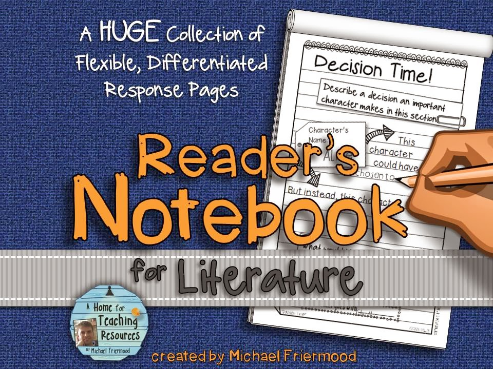 http://www.teacherspayteachers.com/Product/Readers-Notebook-for-Literature-A-HUGE-Collection-of-Flexible-Response-Pages-766284