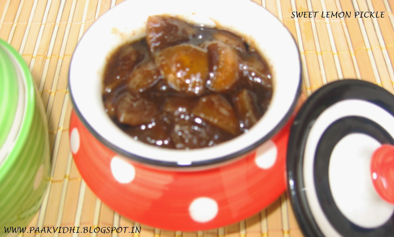 http://www.paakvidhi.com/2014/07/sweet-lemon-pickle.html