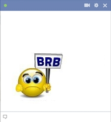 BRB - Be Right Back Smiley For Facebook