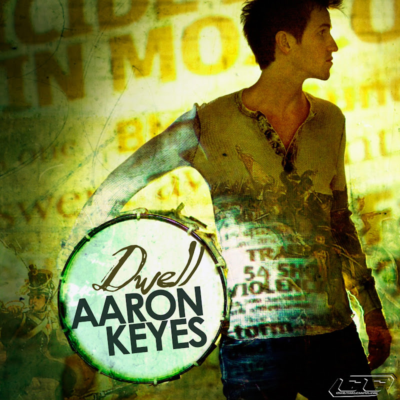Aaron Keyes - Dwell 2011 English Christian Album Download