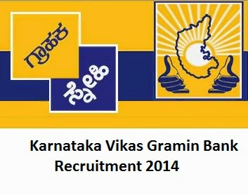 Karnataka Vikas Gramin Bank Recruitment 2014