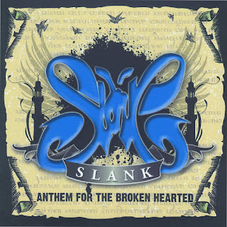 Slank - Since You've Been Gone (from Anthem for the Broken Hearted)