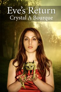 Eve's Return (Crystal A Bourque)