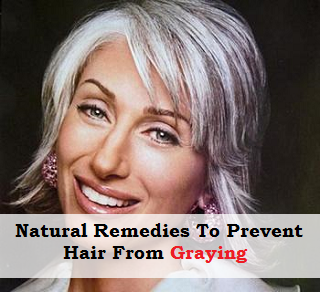 Natural Remedies To Prevent Gray Hair