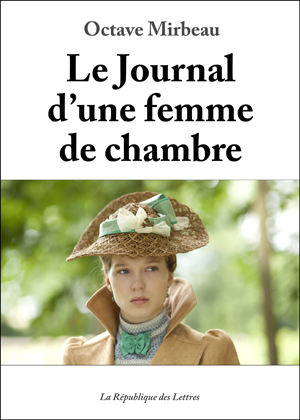 """""""Le Journal d'une femme de chambre"""", La République des Lettres, 2015"""