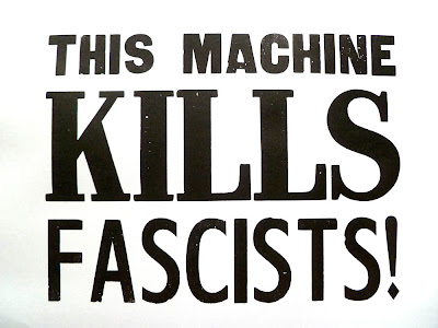This machine kills fascists – proof press print