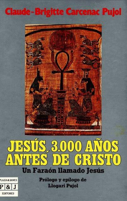 Jesús, 3.000 años antes de Cristo de Claude-Brigitte Carcenac Pujol