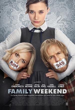 Gia Đình Rắc Rối Family Weekend