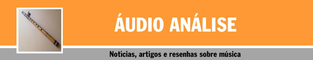 Áudio Análise - Resenhas Sobre Música
