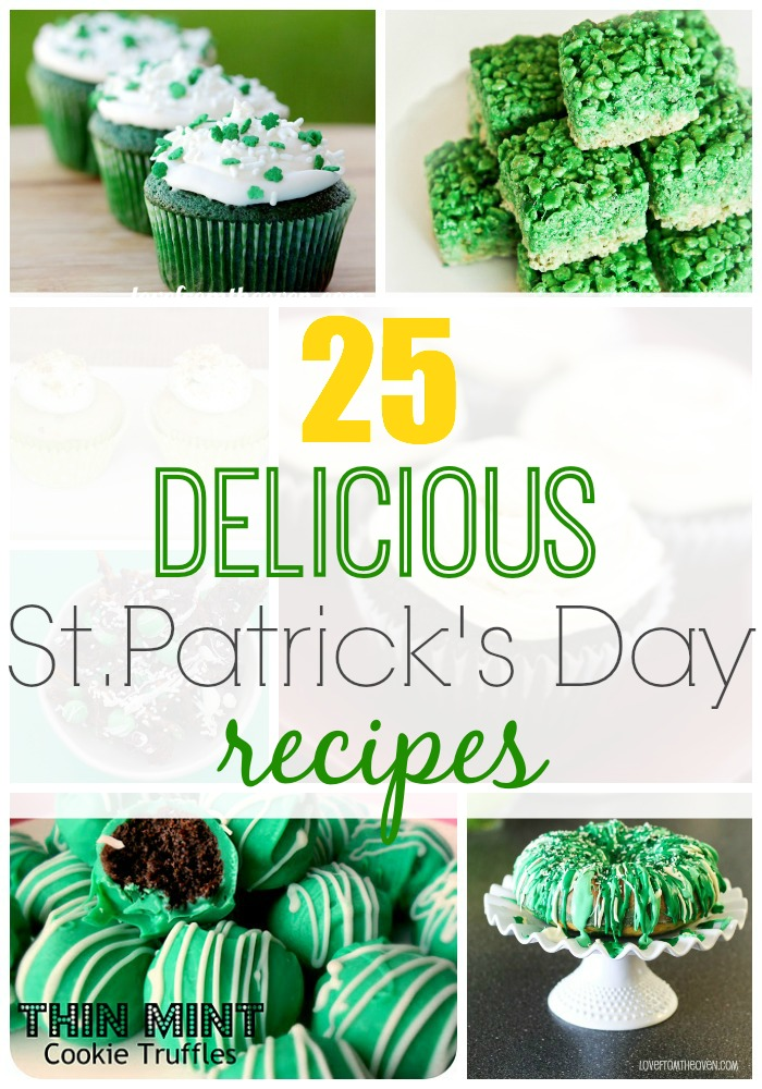 Saint Patrick's Day Recipes -- 25 great recipes to serve up with a green theme!