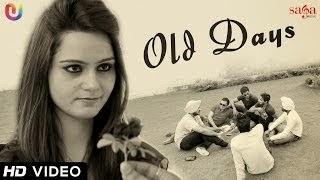 OLD DAYS LYRICS & VIDEO - ADAMPURIA  | FULL SONG | JASSI BROS | NEW PUNJABI SONGS 2014