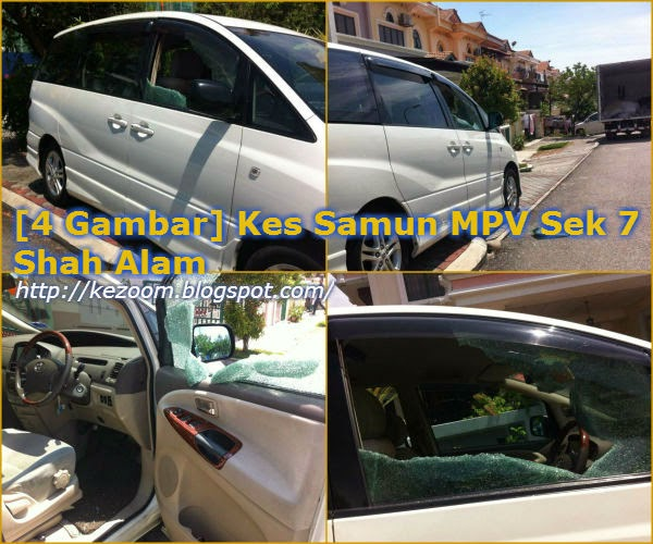 [4 Gambar] Kes Samun MPV Sek 7 Shah Alam