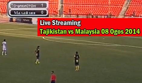 Live Streaming Tajikistan vs Malaysia 08 Ogos 2014