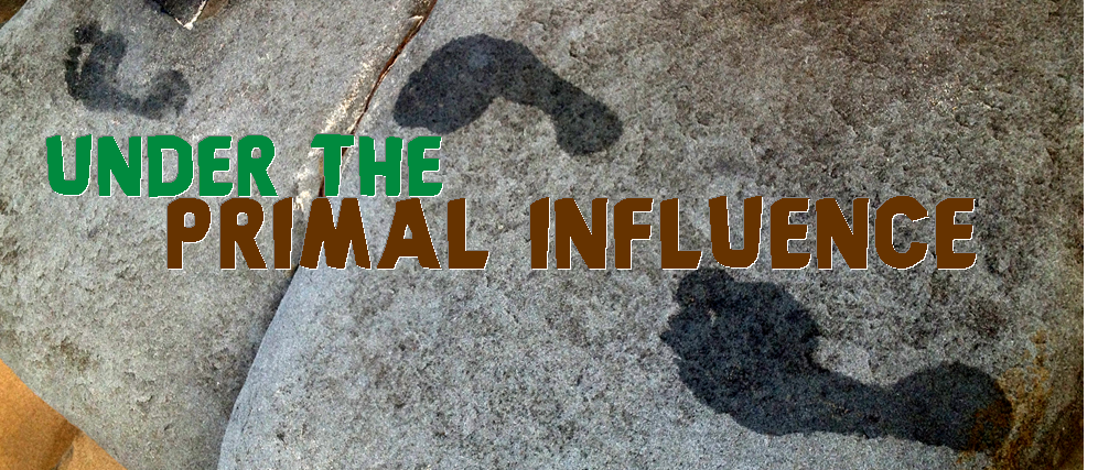 Under the Primal Influence