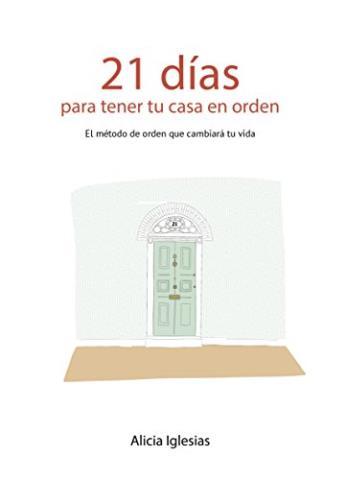 21 días para tener tu casa en orden