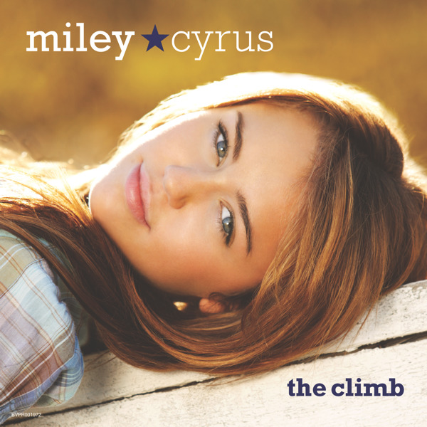 Miley Cyrus - The Clim... Miley Cyrus The Climb