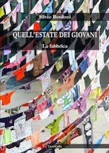"""""""Quell'estate dei giovani"""", un romanzo di Silvio Bordoni ambientato negli anni settanta"""