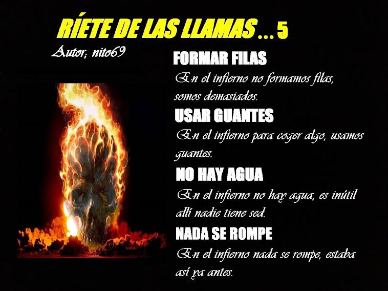 RÍETE DE LAS LLAMAS…5