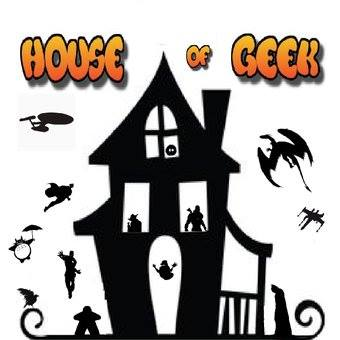 House of Geek