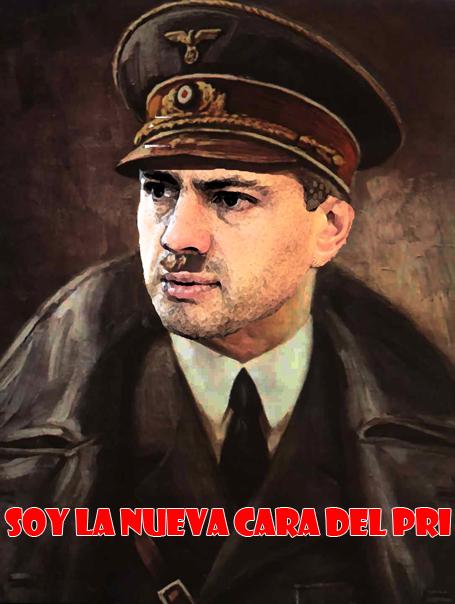 """Mexico Nuevo 2012: Enrique Peña Nieto: """"Yo soy la nueva ... Hitler Soy Yo"""
