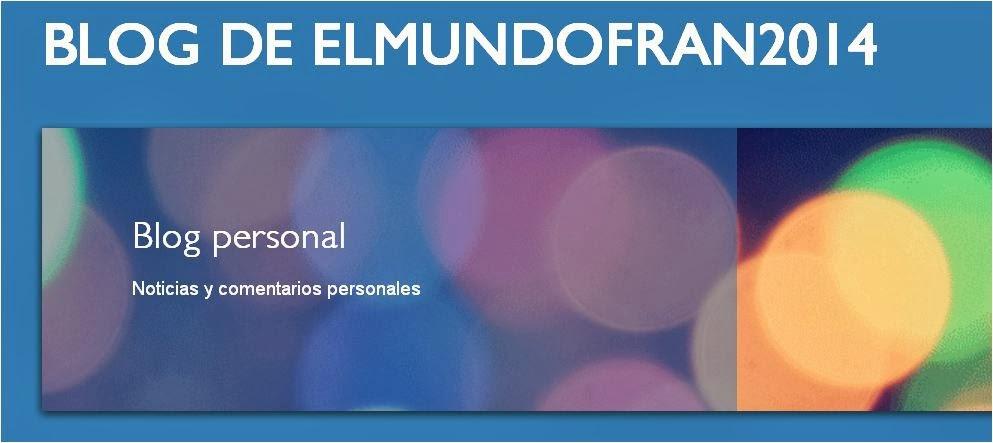 http://elmundofran2014.blogspot.es/