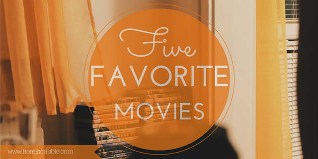Favorite Five: Movies — October Blogging Challenge Day 5