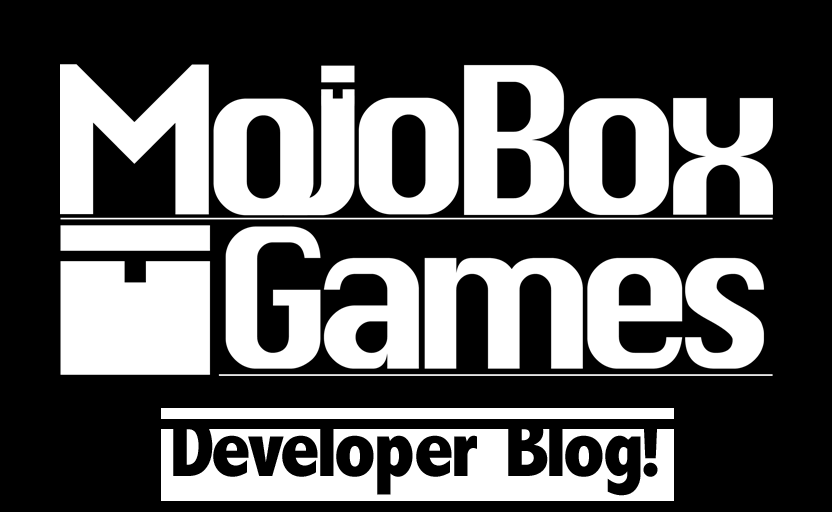 Mojobox Games Development Blog
