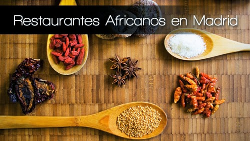 Restaurantes africanos en Madrid