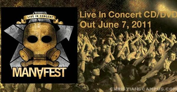 Manafest - Live in Concert 2011 release June 7
