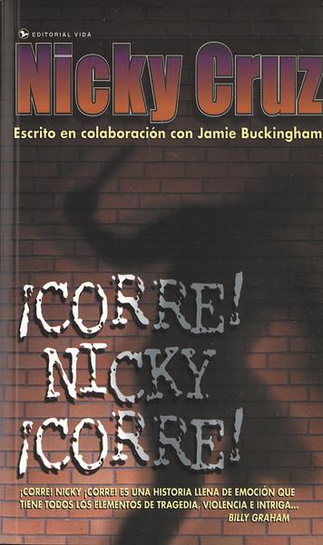 Nicky Cruz-¡Corre! Nicky ¡Corre!-