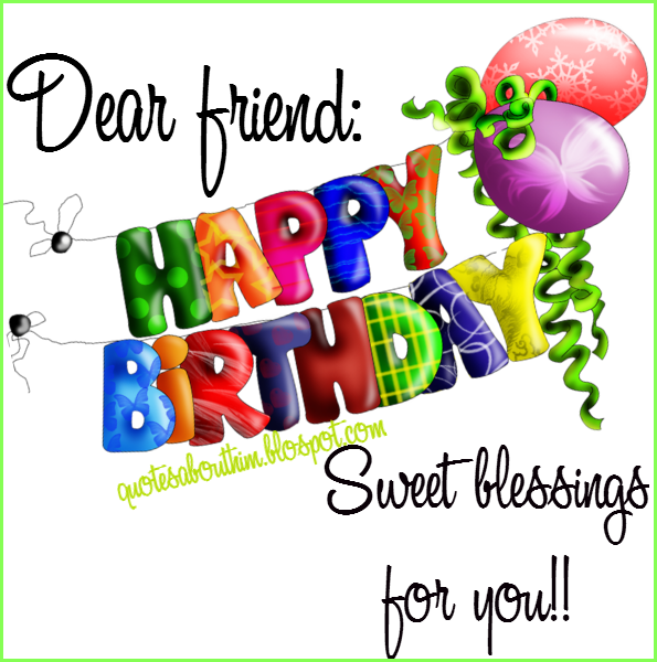 Happy birthday sweet blessings for you friend card
