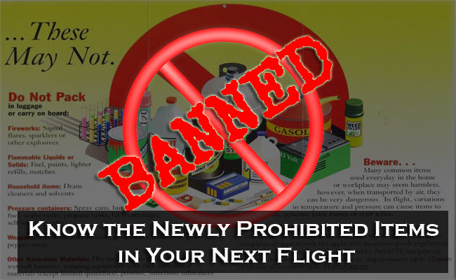 Know the Newly Prohibited Items in Your Next Flight