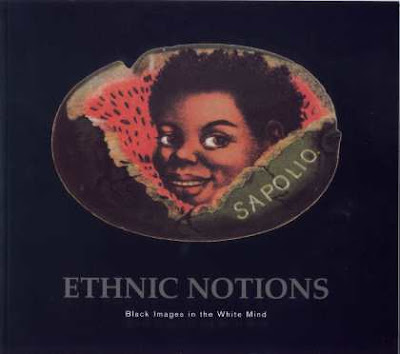 movie ethnic notions - response to movie ethnic notions the movie 'ethnic notions' describes different ways in which african-americans were presented during the 19th and 20th centuries.