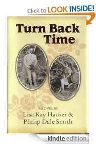Free eBook Feature: Turn Back Time by Lisa Kay Hauser & Philip Dale Smith