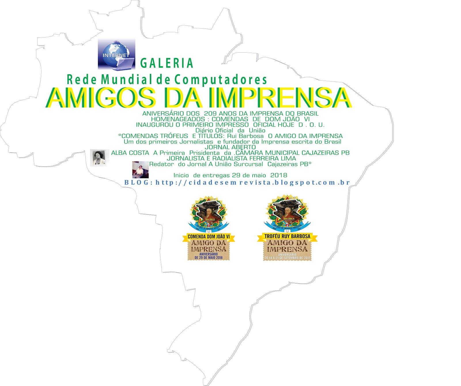 MODELO  DAS COMENDAS O AMIGO  DA IMPRENSA  209 ANOS NO BRASIL