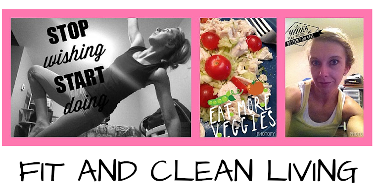Fit and Clean Living