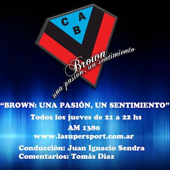 Brown: Una Pasión, un sentimiento