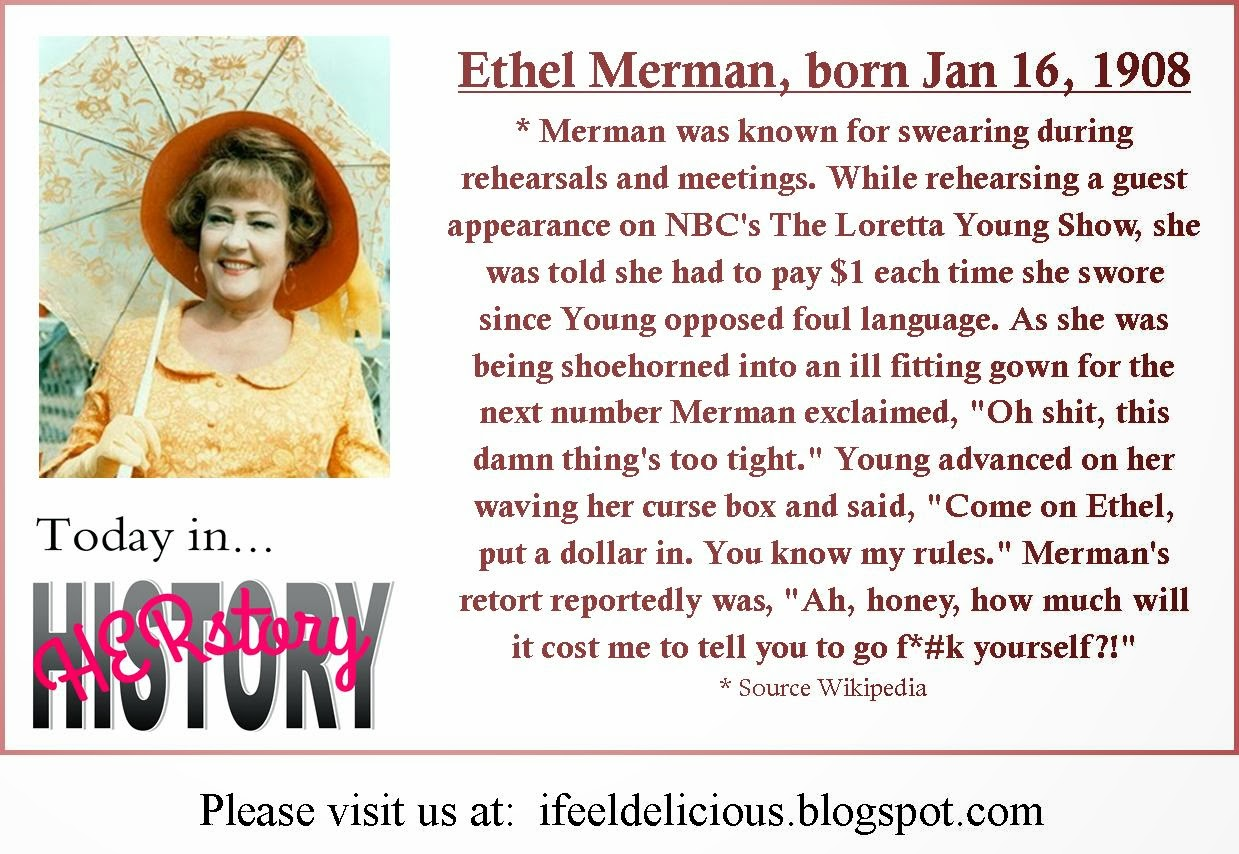 ethel merman, show business, caitlin seida, terri jean, i feel delicious, eye candy, feel delicious, womens history, hollywood history, famous women, women quotes, terrijean,