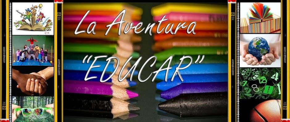"""La Aventura """"Educar"""""""
