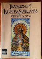 Tradiciones y Leyendas Sevillanas, José María de Mena