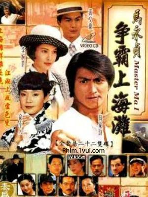 Phim Mã Vĩnh Trinh - Master Ma Yong Zhen [Vietsub] Online