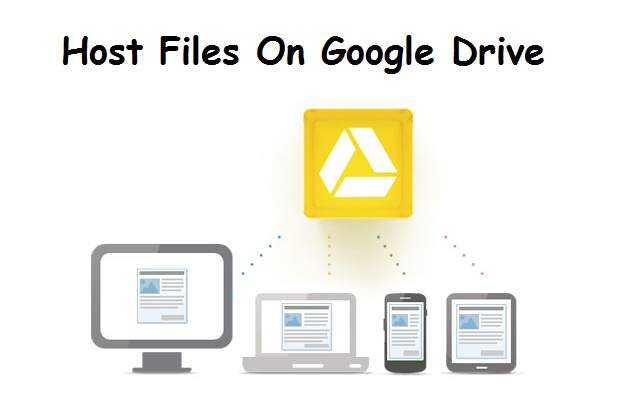 Host Files On Google Drive