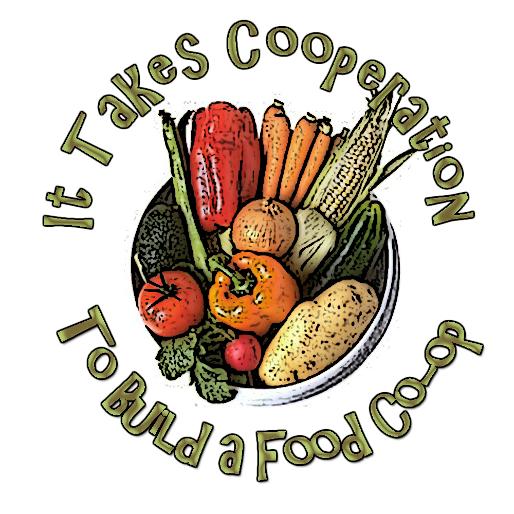 It Takes Cooperation to Build a Food Co op Start up Food Co op ...