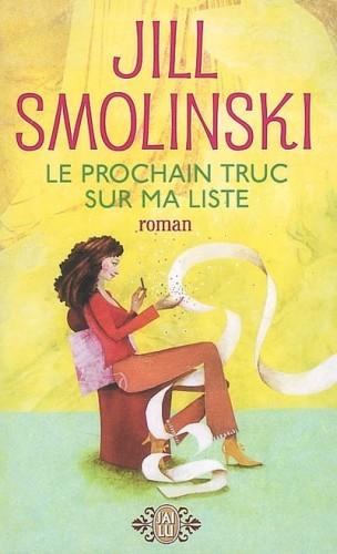 Smolinski Jill - Le prochain truc sur ma liste 4110967421