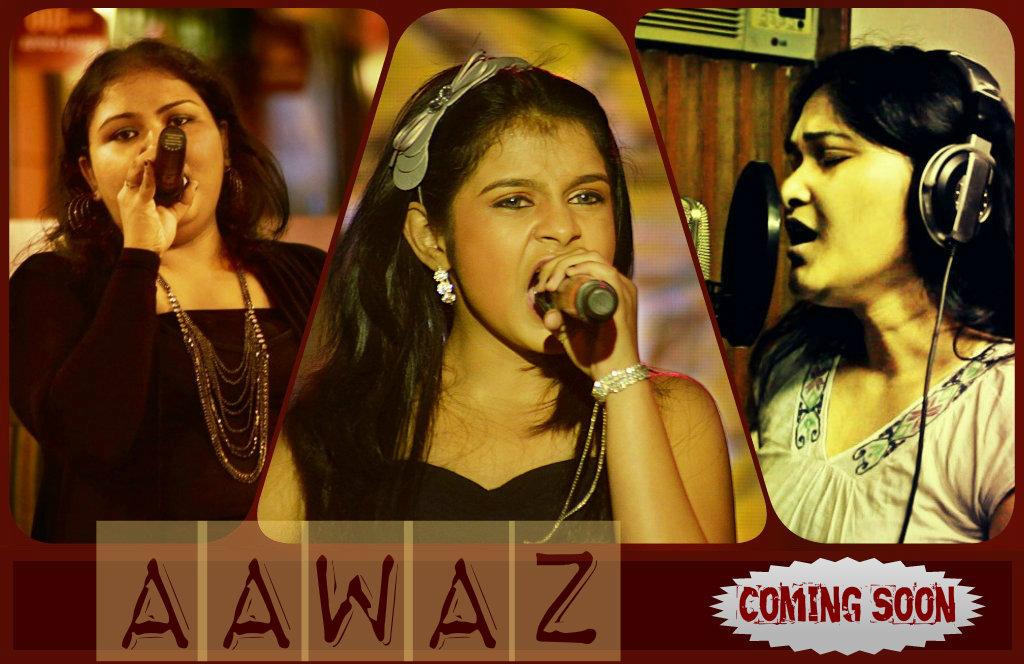 Aawaz - Ritwika Bhattacharya, Antara Nandy, Queen Hazarika, Jim Ankan Deka, Parmita Borah