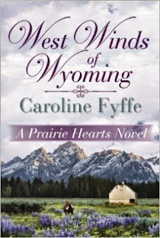 West Winds of Wyoming by Caroline Fyffe