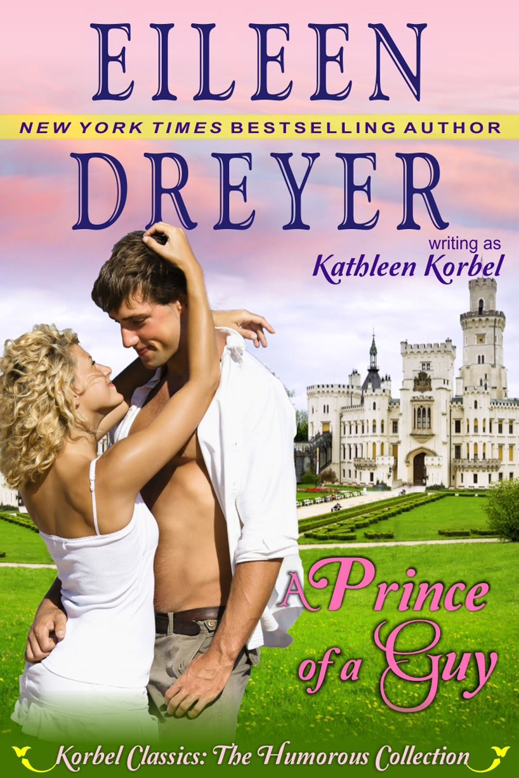 A Prince of a Guy by Eileen Dreyer