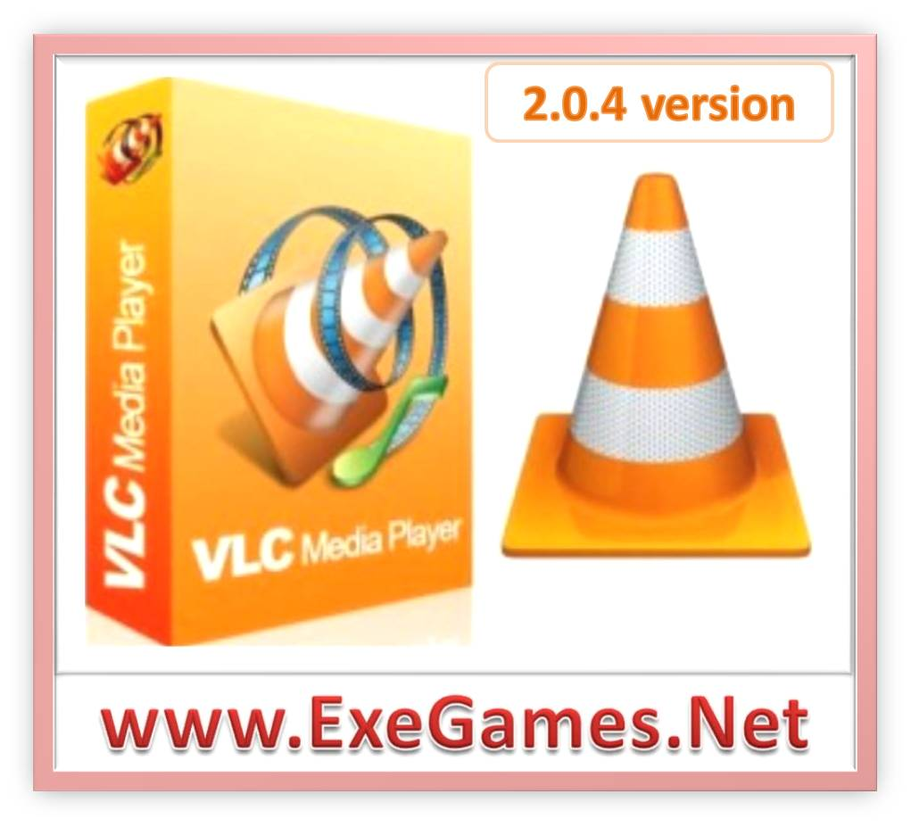 Latest VLC media player 2.0.4 version Free Download - Free Download Full Version For PC